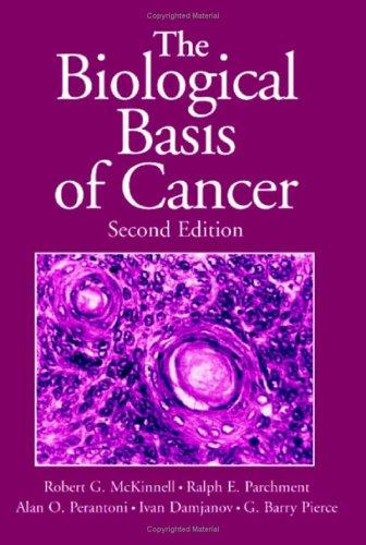 9780521844581: The Biological Basis of Cancer