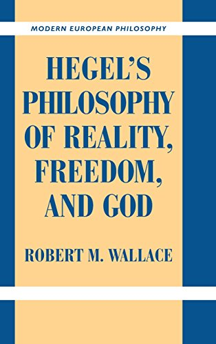 9780521844840: Hegel's Philosophy of Reality, Freedom, and God (Modern European Philosophy)