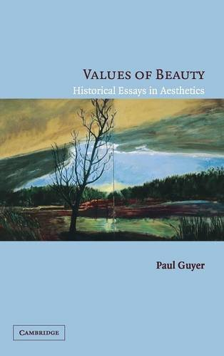 9780521844901: Values of Beauty: Historical Essays in Aesthetics