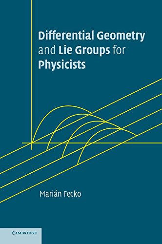 9780521845076: Differential Geometry and Lie Groups for Physicists