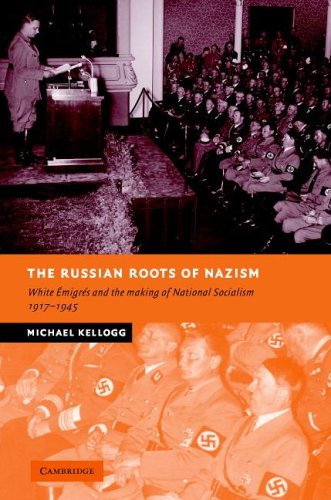 9780521845120: The Russian Roots of Nazism: White Émigrés and the Making of National Socialism, 1917-1945 (New Studies in European History)