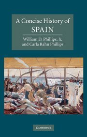 9780521845137: A Concise History of Spain (Cambridge Concise Histories)