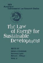 9780521845250: The Law of Energy for Sustainable Development (IUCN Academy of Environmental Law Research Studies) (v. 1)