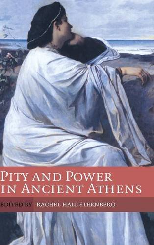 9780521845526: Pity and Power in Ancient Athens
