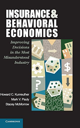 9780521845724: Insurance and Behavioral Economics: Improving Decisions in the Most Misunderstood Industry