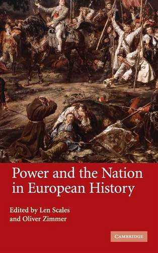 9780521845809: Power and the Nation in European History