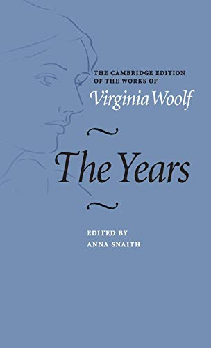 9780521845977: The Years (The Cambridge Edition of the Works of Virginia Woolf)