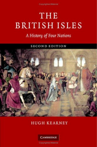 9780521846004: The British Isles: A History of Four Nations
