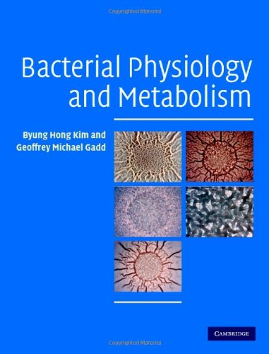 9780521846363: Bacterial Physiology and Metabolism