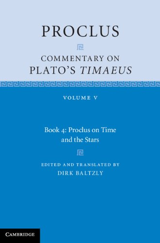 Proclus: Commentary on Plato's Timaeus: Volume 5, Book 4 (0521846587) by Proclus
