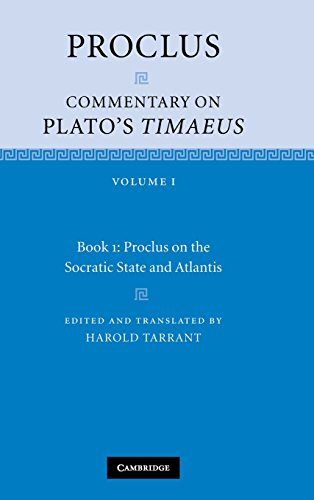 9780521846592: Proclus: Commentary on Plato's Timaeus: Volume 1, Book 1: Proclus on the Socratic State and Atlantis
