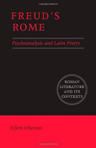 9780521846615: Freud's Rome: Psychoanalysis and Latin Poetry (Roman Literature and its Contexts)