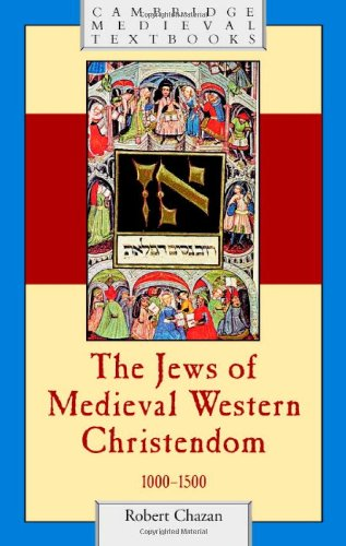 9780521846660: The Jews of Medieval Western Christendom, 1000-1500 (Cambridge Medieval Textbooks)