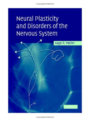 9780521846677: Neural Plasticity and Disorders of the Nervous System