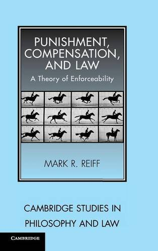 9780521846691: Punishment, Compensation, and Law: A Theory of Enforceability