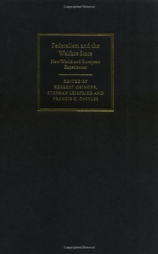 9780521847384: Federalism and the Welfare State: New World and European Experiences