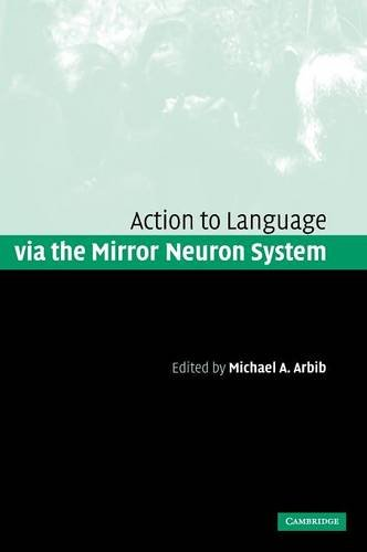 9780521847551: Action to Language via the Mirror Neuron System