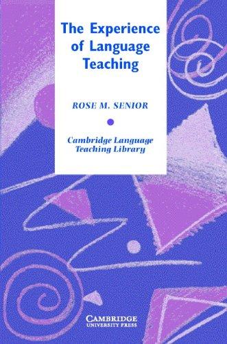 9780521847605: The Experience of Language Teaching (Cambridge Language Teaching Library)