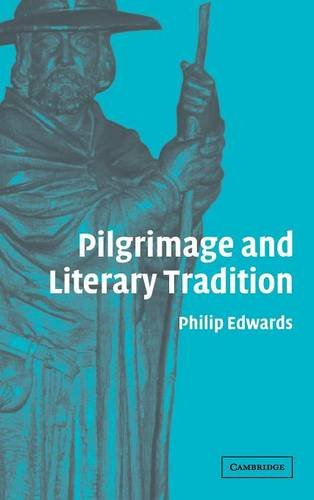 9780521847629: Pilgrimage and Literary Tradition
