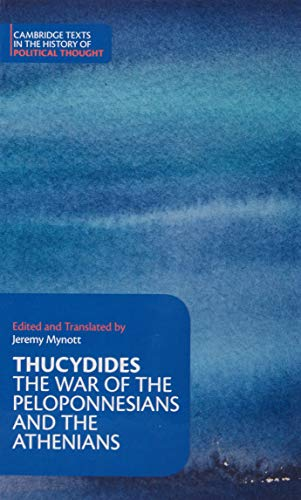 9780521847742: Thucydides: The War of the Peloponnesians and the Athenians (Cambridge Texts in the History of Political Thought)