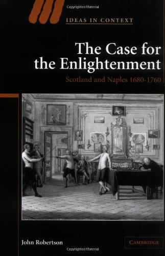 9780521847872: The Case for The Enlightenment Hardback: Scotland and Naples 1680-1760 (Ideas in Context)