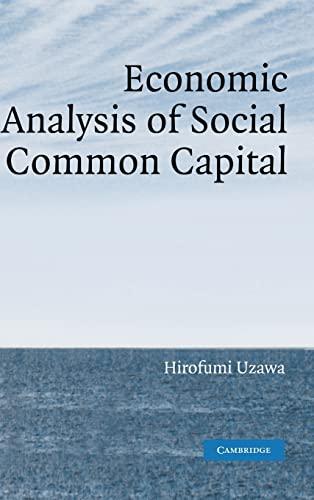 9780521847889: Economic Analysis of Social Common Capital