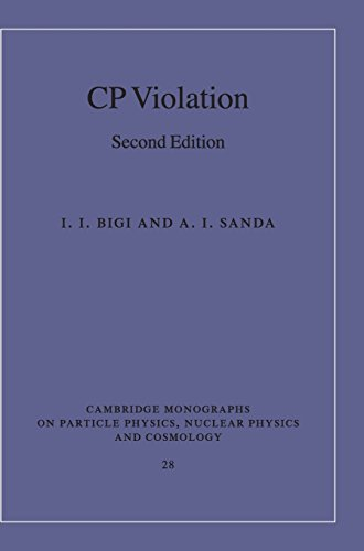 9780521847940: CP Violation 2nd Edition Hardback (Cambridge Monographs on Particle Physics, Nuclear Physics and Cosmology)