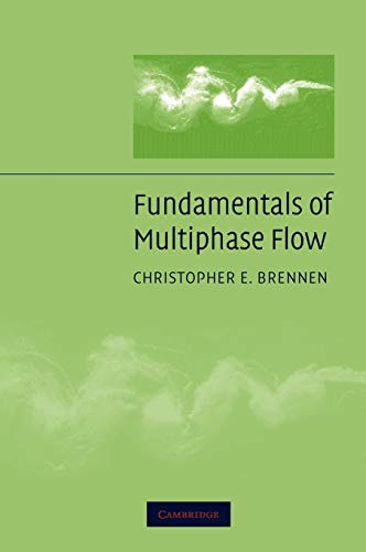 9780521848046: Fundamentals of Multiphase Flow