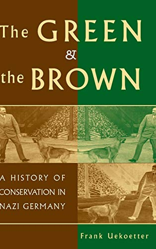 9780521848190: The Green and the Brown: A History of Conservation in Nazi Germany (Studies in Environment and History)