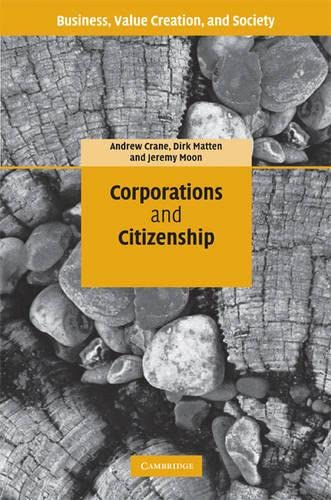 9780521848305: Corporations and Citizenship: Business, Responsibility and Society (Business, Value Creation, and Society)