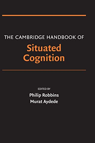 9780521848329: The Cambridge Handbook of Situated Cognition