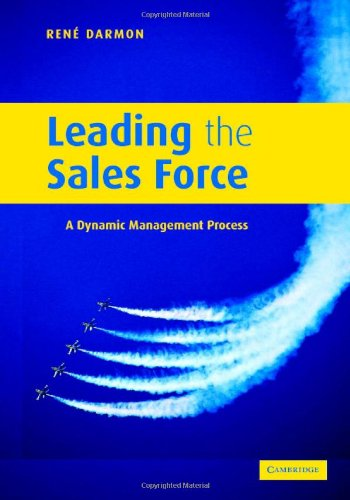 Leading the Sales Force: A Dynamic Management: Ren Y. Darmon
