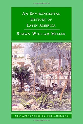 9780521848534: An Environmental History of Latin America (New Approaches to the Americas)