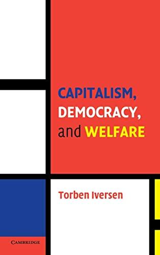 9780521848619: Capitalism, Democracy, and Welfare Hardback (Cambridge Studies in Comparative Politics)