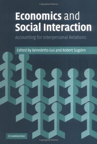 9780521848848: Economics and Social Interaction: Accounting for Interpersonal Relations
