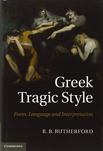 9780521848909: Greek Tragic Style: Form, Language and Interpretation