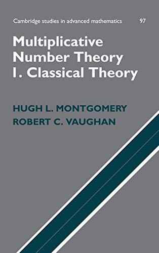 9780521849036: Multiplicative Number Theory I: Classical Theory (Cambridge Studies in Advanced Mathematics)