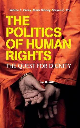 9780521849210: The Politics of Human Rights: The Quest for Dignity