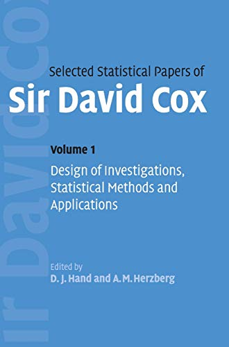 9780521849395: Selected Statistical Papers of Sir David Cox: Volume 1, Design of Investigations, Statistical Methods and Applications