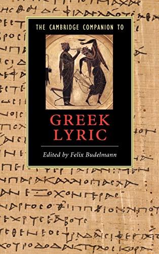 9780521849449: The Cambridge Companion to Greek Lyric Hardback (Cambridge Companions to Literature)