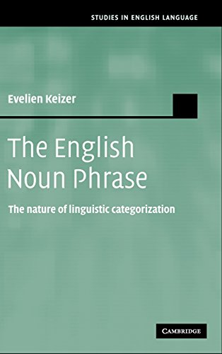 The English noun phrase : the nature of linguistic categorization.: Keizer, Evelien.