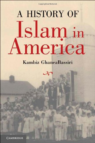 9780521849647: A History of Islam in America: From the New World to the New World Order