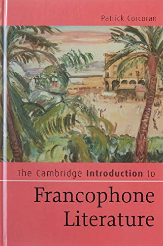 9780521849715: The Cambridge Introduction to Francophone Literature (Cambridge Introductions to Literature)