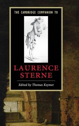 9780521849722: The Cambridge Companion to Laurence Sterne Hardback (Cambridge Companions to Literature)