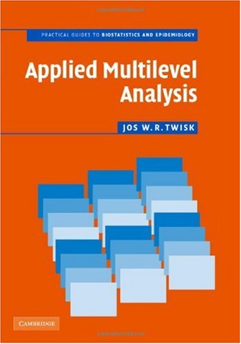 9780521849753: Applied Multilevel Analysis: A Practical Guide for Medical Researchers (Practical Guides to Biostatistics and Epidemiology)