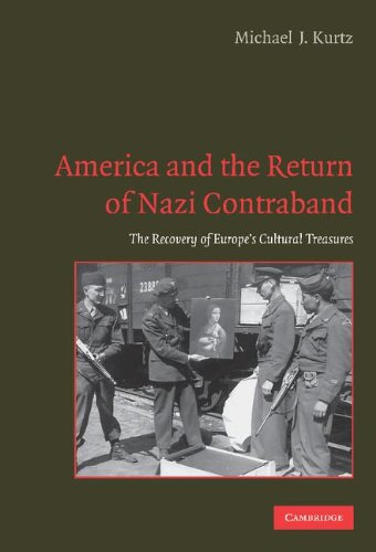 9780521849821: America and the Return of Nazi Contraband: The Recovery of Europe's Cultural Treasures