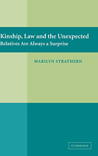 9780521849920: Kinship, Law and the Unexpected: Relatives are Always a Surprise