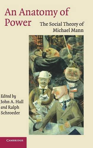 9780521850001: An Anatomy of Power: The Social Theory of Michael Mann