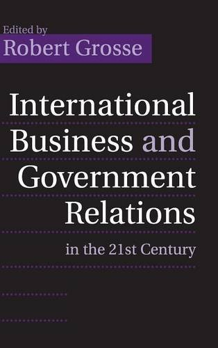 9780521850025: International Business and Government Relations in the 21st Century Hardback
