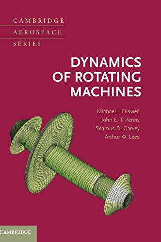 9780521850162: Dynamics of Rotating Machines (Cambridge Aerospace Series)